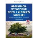Organizacja wypoczynku dzieci i młodzieży szkolnej
